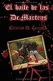 El baile de las Dr. Martens