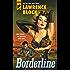 Borderline (Hard Case Crime)
