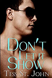 Don't Let It Show (Undercover Intrigue Series Book 1)