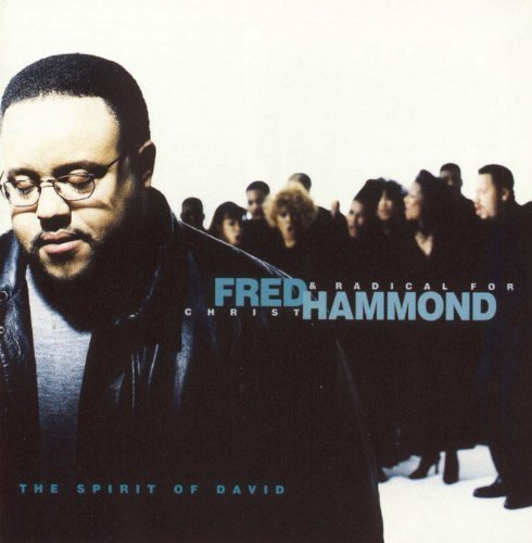 Spirit of David by Fred Hammond & Radical for Christ [1997] Audio CD