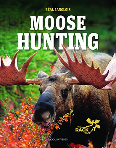 Hunting Moose Gear - Moose Hunting