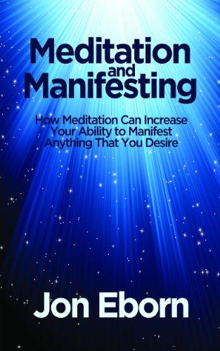 Meditation and Manifesting