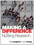 Making a Difference with Nursing Rese...