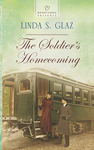 Book: The Soldier's Homecoming (Heartsong Presents) by Linda S. Glaz