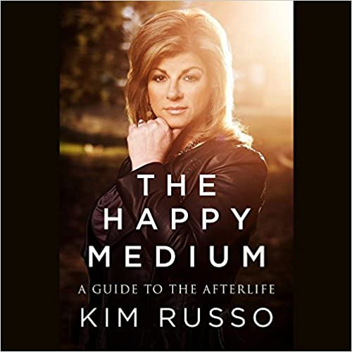 Laden Sie kostenlos Ebooks für kindle herunter The Happy Medium: Life Lessons from the Other Side by Kim Russo 1504735838 PDF DJVU FB2