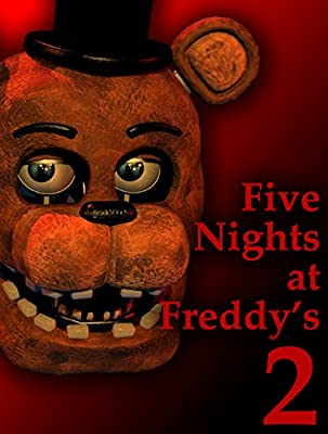 Five Nights at Freddy's 2 [Download]