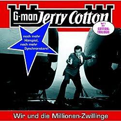 Wir und die Millionen-Zwillinge (Jerry Cotton 14)