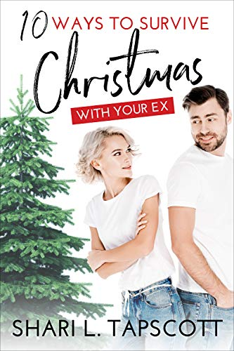 10 Ways to Survive Christmas with Your Ex: A 27