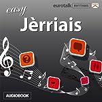 Rhythms Easy Jèrriais |  EuroTalk Ltd