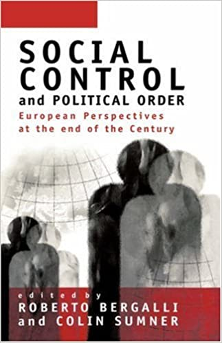 Social Control and Political Order: European Perspectives at the End of the Century (1997-04-08)