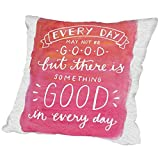 American Flat Something Good In Every Day Hand Lettered Pillow by Samantha Ranlet, 18'' x 18''