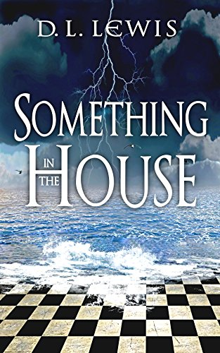 Something in the House