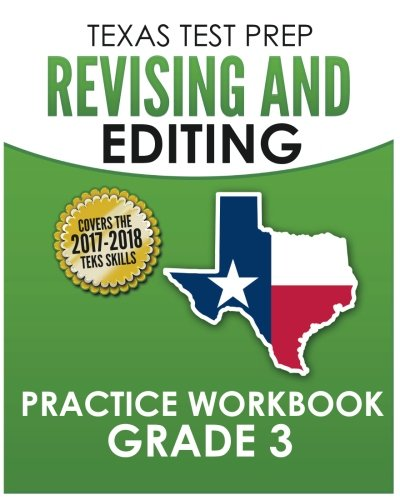 TEXAS TEST PREP Revising and Editing Practice Workbook Grade 3: Practice and Preparation for the STAAR Writing Test