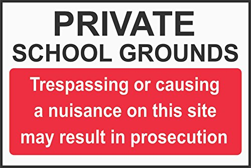 INDIGOS UG - Sticker - Safety - Warning - Private School Grounds - trespassing or Causing a Nuisance on This site May Result in Prosecution Sign 300mm x 200mm - Decal for Office/Company/School