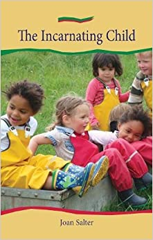 Incarnating Child, The (Holistic Parenting and Child Health)
