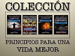Colección: Principios para una vida mejor (Spanish Edition) by [Cumas, Alex]