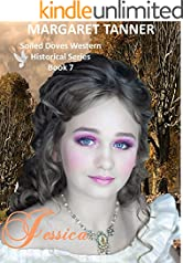 Jessica: The Soiled Doves Series Book 7