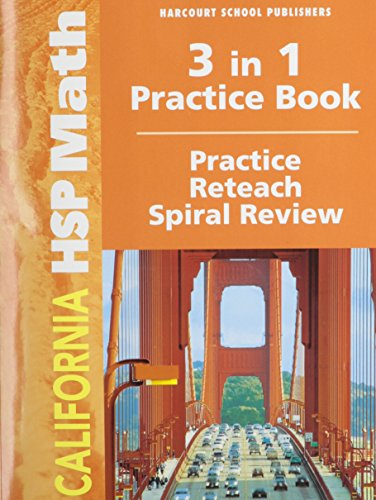 Harcourt School Publishers Math California: Practice/Reteach Workbook  Student Edition Grade 4