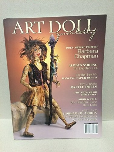 Art Doll Quarterly Autumn 2003. Single Issue Magazine (Barbara Chapman; Chesire Cat; Lynch's Dancing Paper Dolls; Africa)