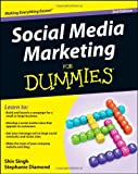 Social Media Marketing for Dummies, Shiv  Singh and Stephanie Diamond, 111806514X