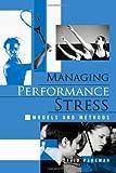 Managing Performance Stress, David Pargman, 0415952530
