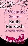 A Valentine Secret (A Regency Romance) (Volume 2)
