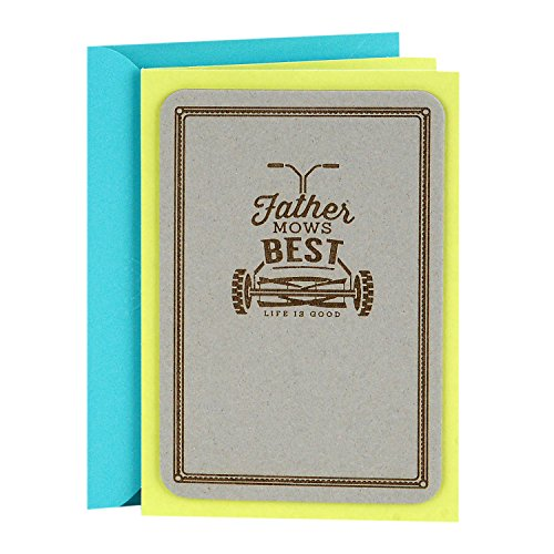 Hallmark Father's Day Greeting Card (Life is Good, Father Mows Best)