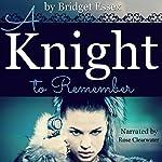 A Knight to Remember | Bridget Essex