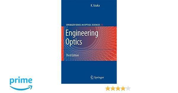 Engineering optics springer series in optical sciences keigo engineering optics springer series in optical sciences keigo iizuka 9780387757230 amazon books fandeluxe Choice Image