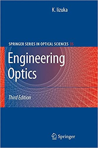 Engineering optics springer series in optical sciences keigo engineering optics springer series in optical sciences keigo iizuka 9780387757230 amazon books fandeluxe Image collections