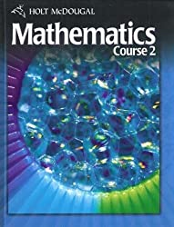 Holt McDougal Mathematics Course 2: Student Edition by HOLT MCDOUGAL (2010) Hardcover
