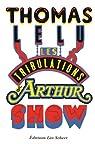 Les tribulations d'Arthur Show par Lélu