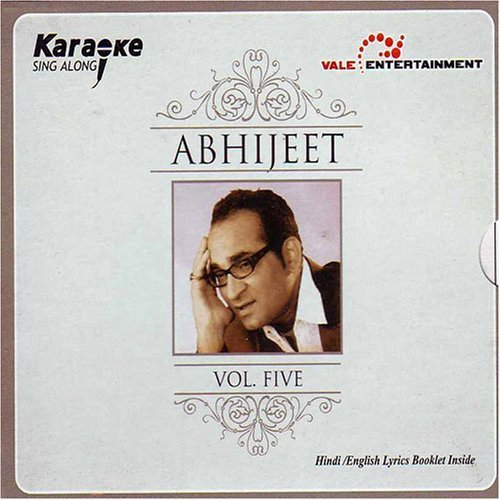 Karaoke Sing Along Abhijeet Vol-5 ( Indian Classical/ Indian Music/ Karaoke/ Hindi Song) by Abhijeet (2007-03-09) (Hindi Karaoke Cd)