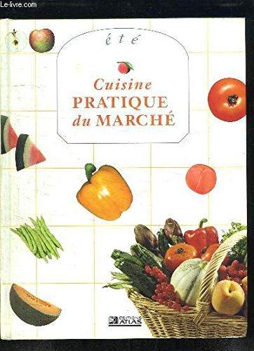 Cuisine Pratique du Marche - De La Marche Cuisine