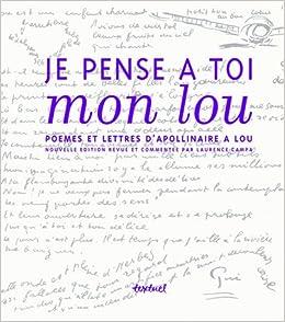 Amazonfr Je Pense à Toi Mon Lou Poèmes Et Lettres D