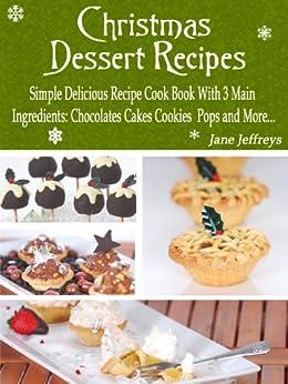 Christmas dessert recipes simple delicious recipe cook for Easy delicious christmas dessert recipes