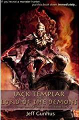 Jack Templar And The Lord Of The Demons: The Jack Templar Chronicles (Volume 5) Paperback