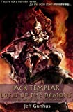 Jack Templar And The Lord Of The Demons (The Templar Chronicles) (Volume 5)