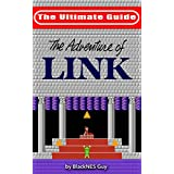 NES Classic: The Ultimate Guide to The Legend Of Zelda 2 (The Ultimate NES Guide Series)