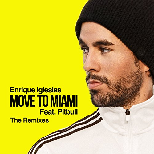 Move To Miami (The Remixes)