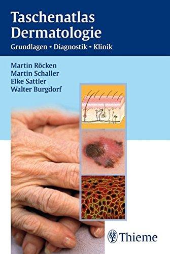 Taschenatlas Dermatologie  Grundlagen Diagnostik Klinik