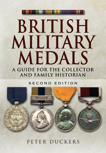 Military Decorations Medals - British Military Medals: A Guide for the Collector and Family Historian