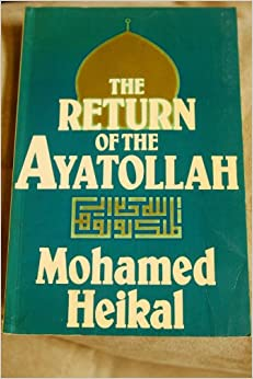 Book The Return of the Ayatollah: The Iranian Revolution from Mossadeq to Khomeini