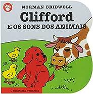 Clifford e os Sons dos Animais - Clifford, O Filhotinho Vermelho. Volume 6
