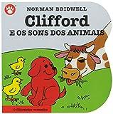 capa de Clifford e os Sons dos Animais - Clifford, O Filhotinho Vermelho. Volume 6