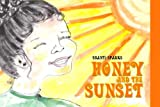 Honey and the Sunset, Shanti Sparks, 0805975535