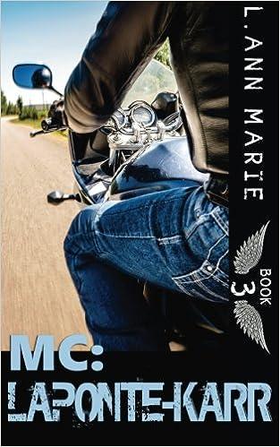 MC: LaPonte-Karr: Book 3 (Volume 3)