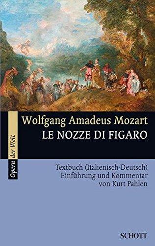 Le nozze di Figaro: Die Hochzeit des Figaro. KV 492. Textbuch/Libretto. (Opern der Welt)