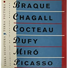 Terra Sculptura, Terra Pictura: Ceramics from the Classic Modernnists : Georges Braque, Marc Chagall, Jean Cocteau, Raoul Dufy, Joan Miro, Pablo Pic by Georges Braque (1995-05-04)