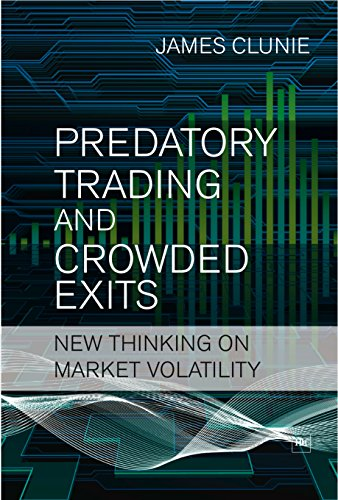 Predatory Trading and Crowded Exits: New Thinking on Market Volatility
